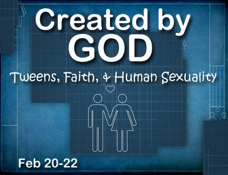 Created by god tweens faith and human sexuality